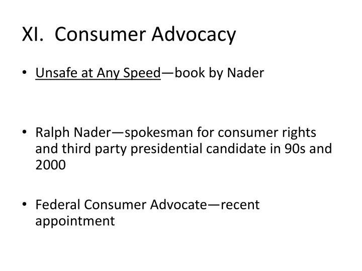 XI.  Consumer Advocacy