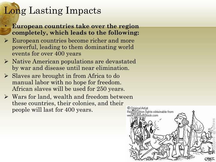 Long Lasting Impacts