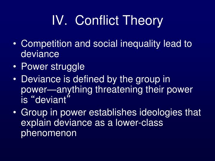 IV.  Conflict Theory
