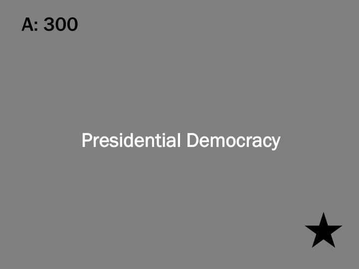 A: 300