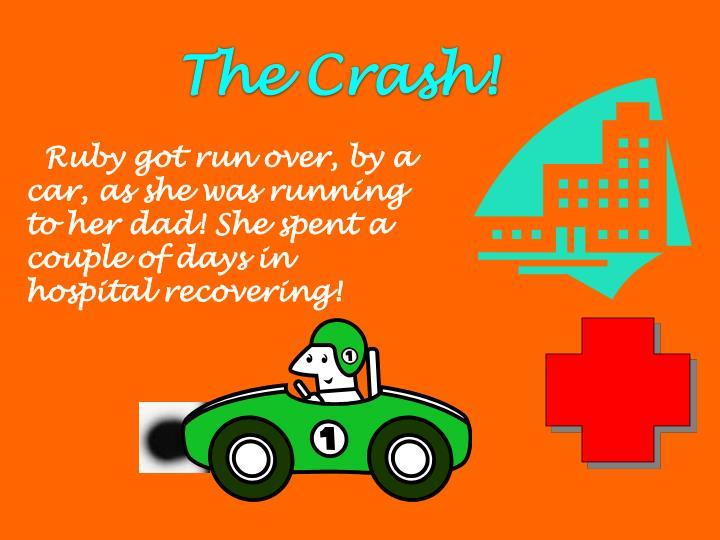 The Crash!