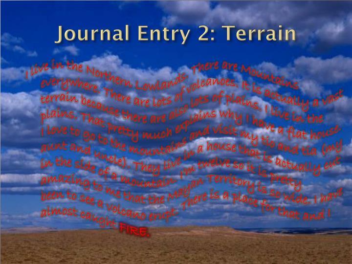 Journal Entry 2: Terrain
