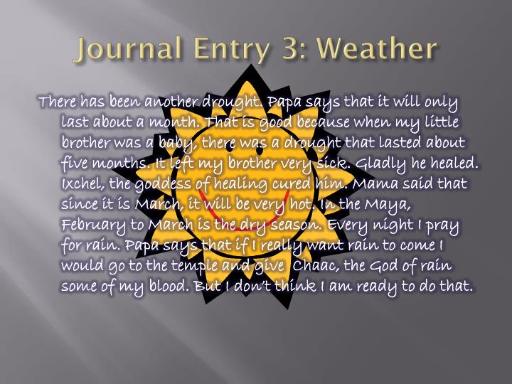 Journal Entry 3: Weather