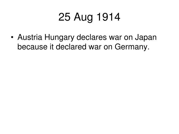 25 Aug 1914