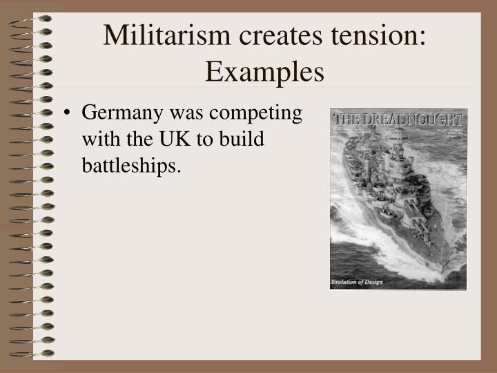Militarism creates
