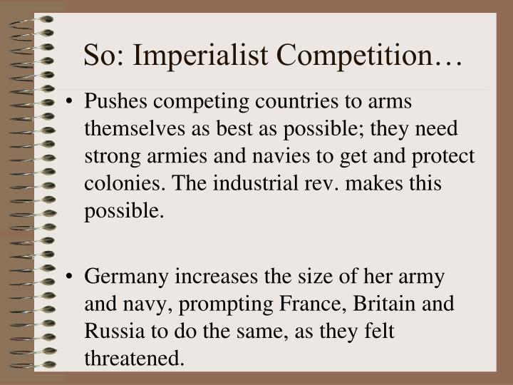 So: Imperialist Competition…