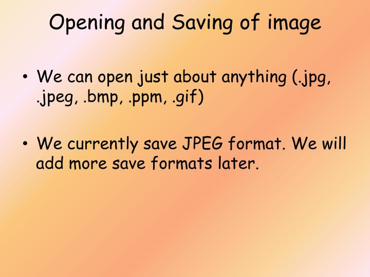 Opening and Saving of image