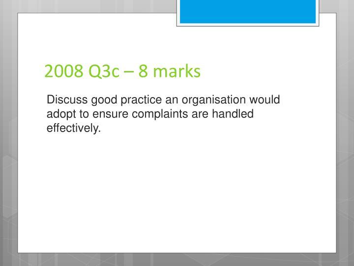 2008 Q3c – 8 marks