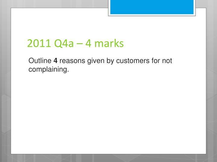 2011 Q4a – 4 marks