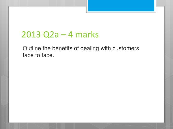 2013 Q2a – 4 marks