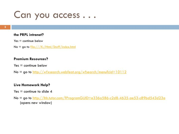 Can you access . . .