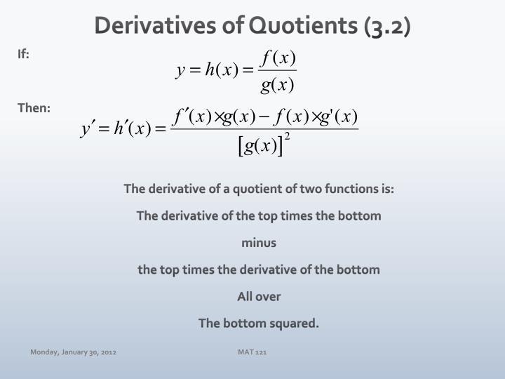 Derivatives of Quotients (3.2)