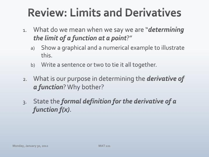 Review: Limits and Derivatives