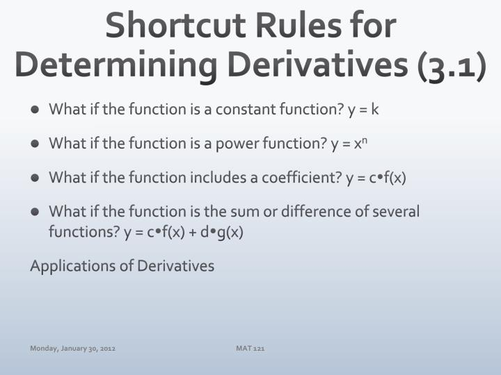 Shortcut Rules for Determining Derivatives (3.1)