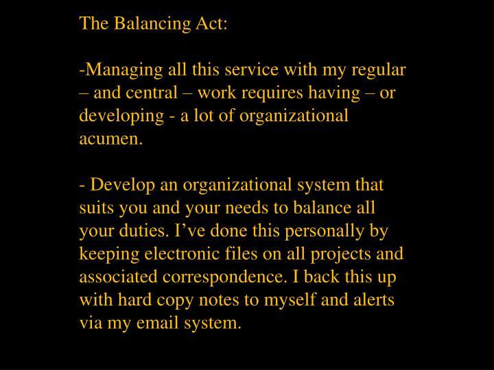 The Balancing Act: