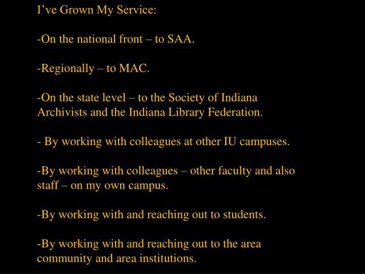 I've Grown My Service: