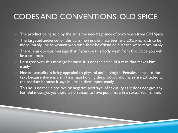 Codes and conventions: old spice