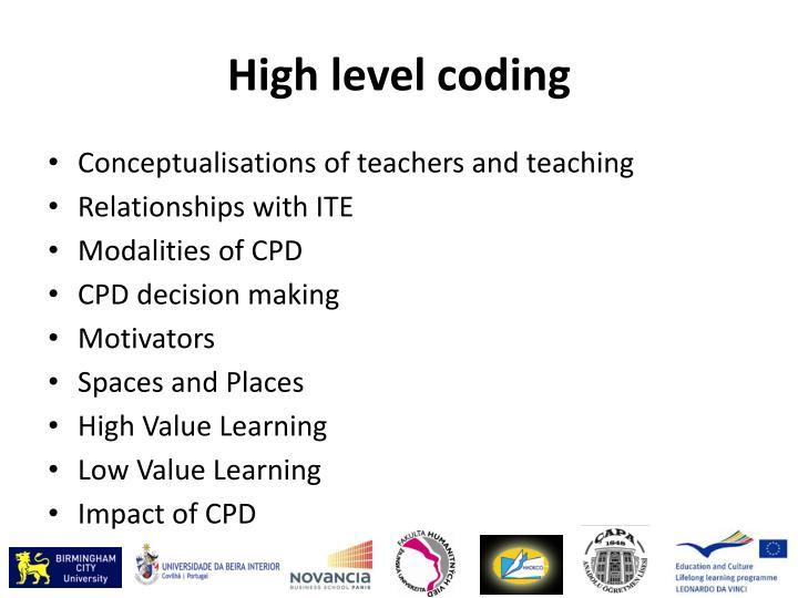 High level coding