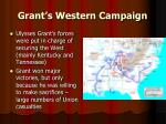grant s western campaign