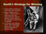 south s strategy for winning