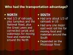 who had the transportation advantage