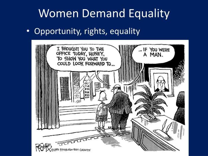 Women Demand Equality
