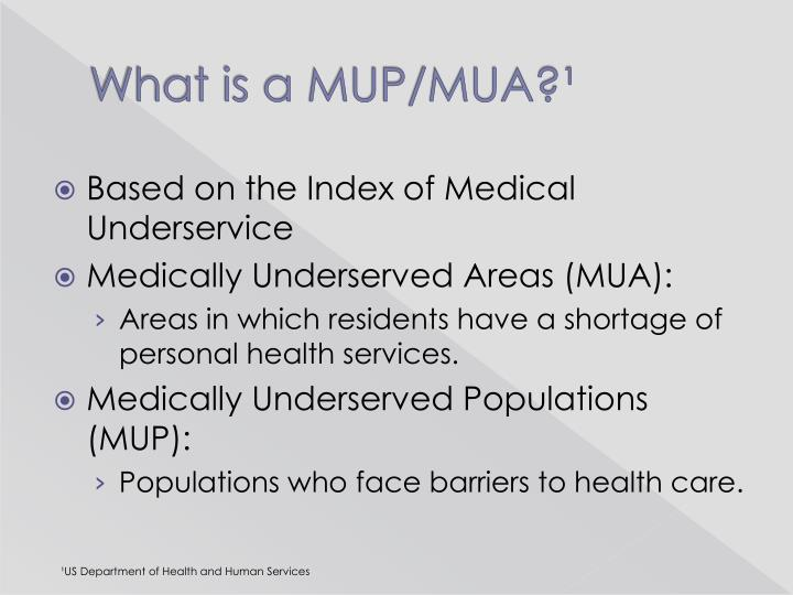 What is a MUP/MUA?¹