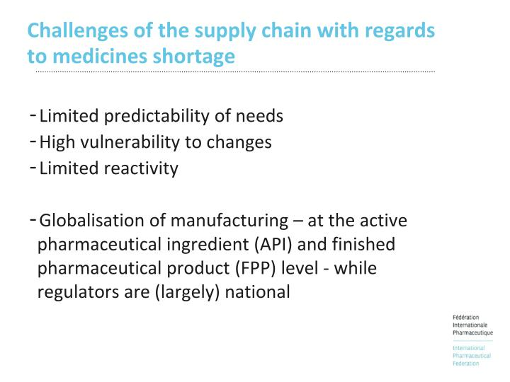 Challenges of the supply chain with regards to medicines shortage