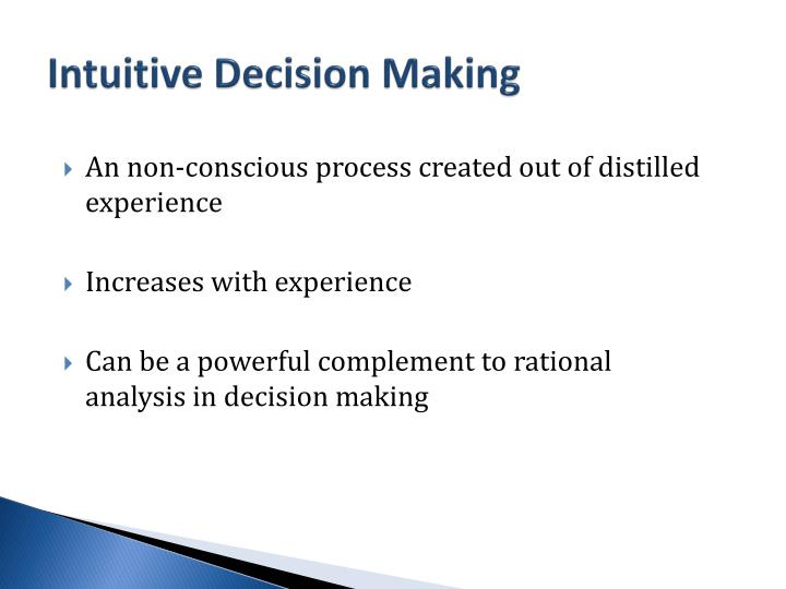 Intuitive Decision Making