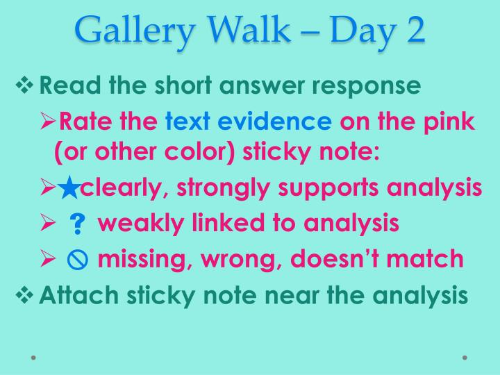 Gallery Walk – Day 2