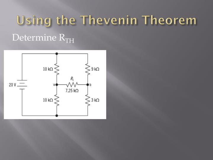 Using the Thevenin Theorem