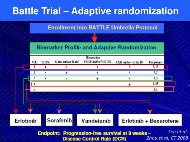 Battle Trial – Adaptive randomization