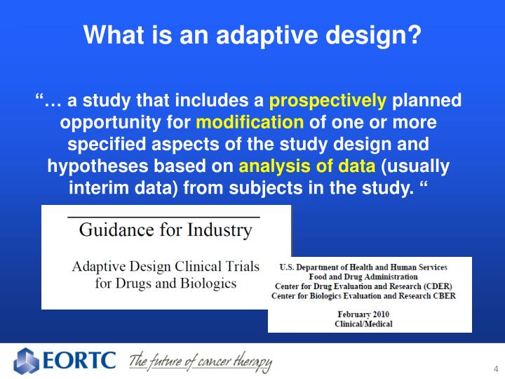 What is an adaptive design?