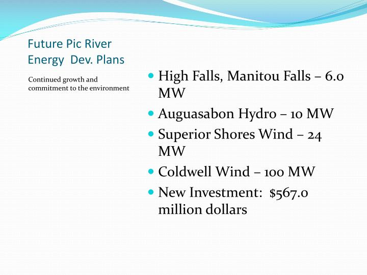 Future Pic River Energy  Dev. Plans