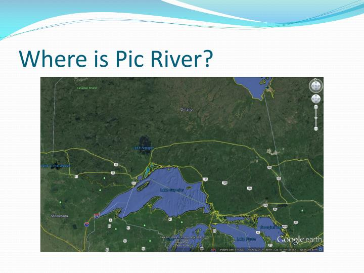 Where is Pic River?