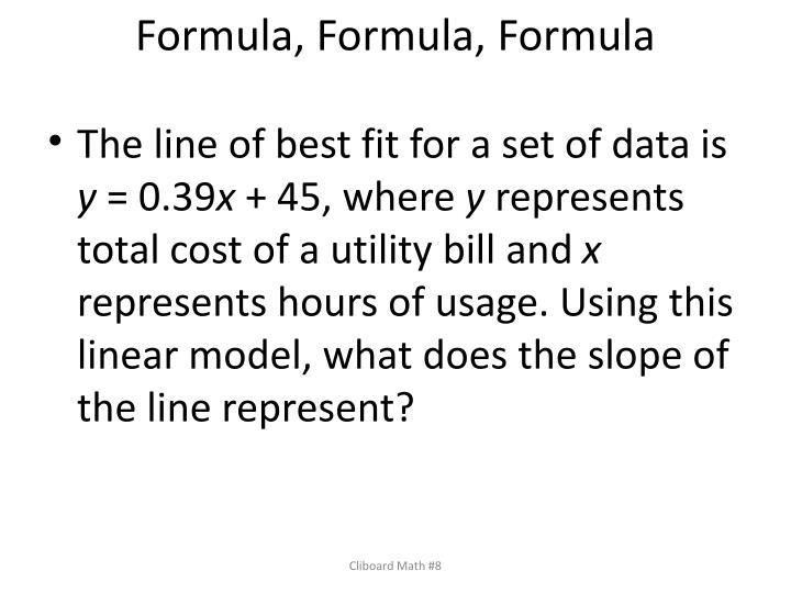 Formula, Formula, Formula