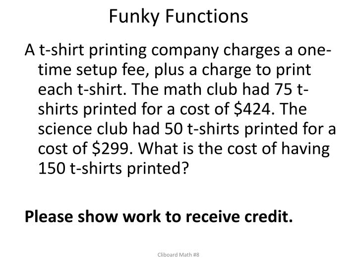 Funky Functions