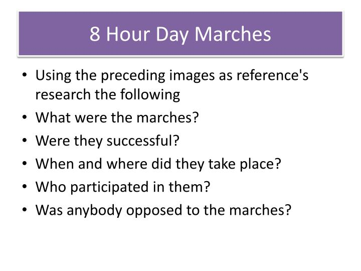 8 Hour Day Marches