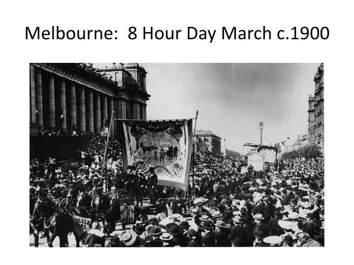 Melbourne:  8 Hour Day March c.1900