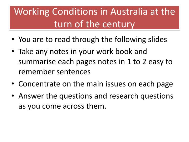 Working Conditions in Australia at the turn of the century