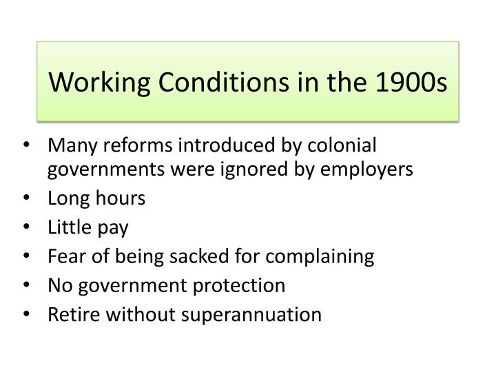 Working Conditions in the 1900s