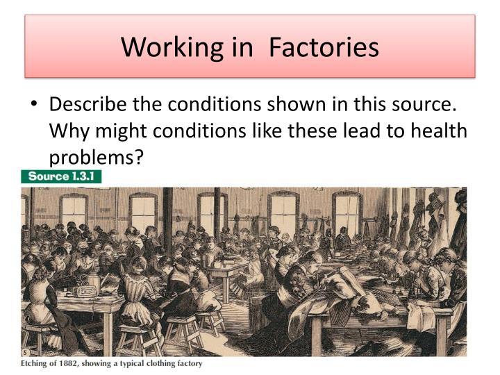 Working in  Factories
