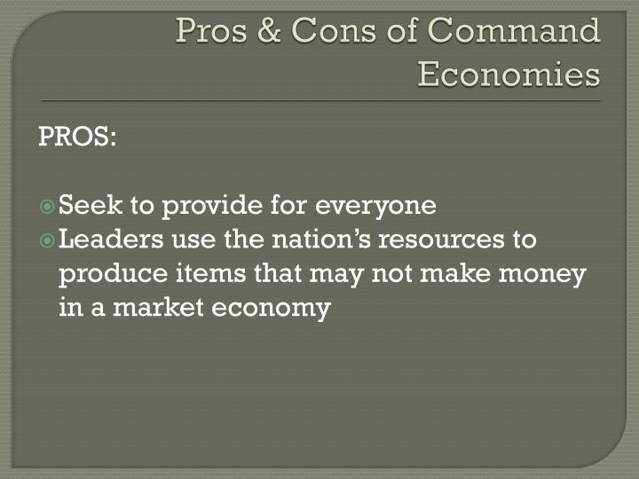 Pros & Cons of Command Economies