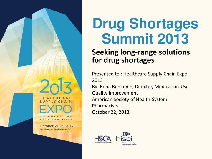 Drug Shortages Summit 2013