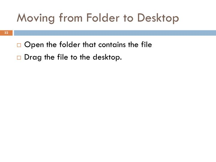Moving from Folder to Desktop