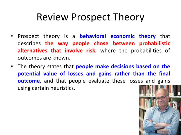 Review Prospect Theory