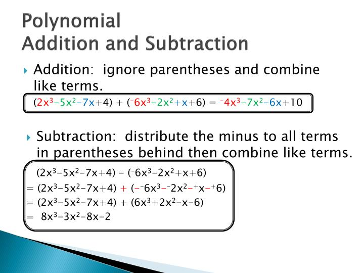 Polynomial addition and subtraction