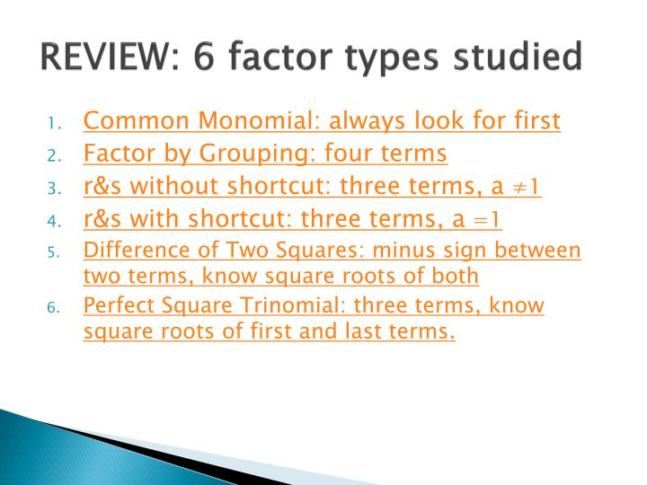 REVIEW: 6 factor types studied