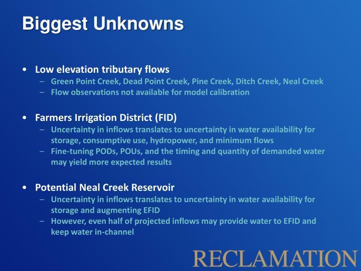 Biggest Unknowns