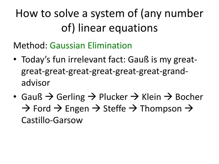 How to solve a system of (any number of) linear equations